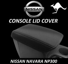 NISSAN NAVARA NP300 NEOPRENE CONSOLE LID COVER (WETSUIT FABRIC) JUNE 15-CURRENT