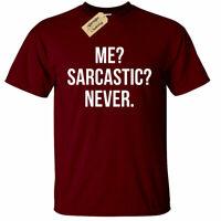 Uomo Me Sarcastic Mai T Shirt Divertente Sarcasm Novità Idea Regalo Scherzo