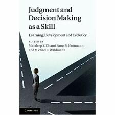 Judgment Decision Making as Skill Learning Development Evolution … 9780521767811