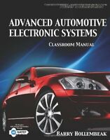 Classroom Manual - Today's Technician: Advanced Automotive Electronic Systems…