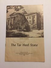 The Tar Heel State publication No.270 State Capitol Raleigh NC 1949 W Kerr sco