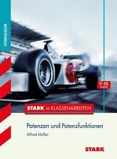 Stark in Klassenarbeiten, Mathematik Potenzen und Potenzfunktionen 7.-10. Klasse