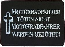 Motorradfahrer töten nicht ... - Patch Aufnäher Gestickt - 10,5 cm x 8 cm