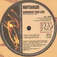NIGHTCRAWLERS – Surrender Your Love - Flying International – Fin 154 Ita 1995