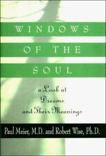 Windows of the Soul: A Look at Dreams and Their Meanings