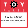 55223-52060 Toyota Insulator, dash panel, outer 5522352060, New Genuine OEM Part