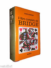 Guido Barbone IL LIBRO COMPLETO DEL BRIDGE Mursia prima edizione 1968