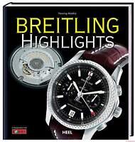 Fachbuch Highlights Breitling Uhren NEU viele Fotos, gutes Buch, günstiger Preis
