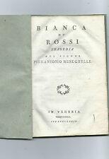 Libro Bianca de' Rossi Tragedia Pierantonio Meneghelli 1798