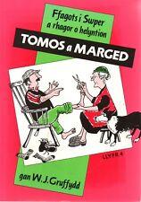 Tomos a Marged - Ffagots i Swper a Rhagor o Helyntion gann W.J. Gruffydd llyfr 4