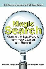 Magic Search: The Best Results from Your Catalog and Beyond-ExLibrary