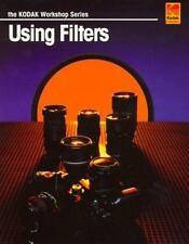NEW - Using Filters (Kodak Workshop Series) by KODAK