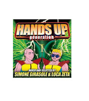 Hands Up Generation - Simone Girasole, Luca Zeta - CD nuovo sigillato