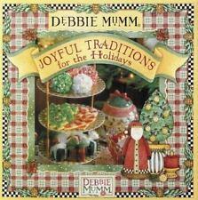 Debbie Mumm's Joyful Traditions for the Holidays