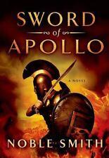 Sword of Apollo: A Novel (The Warrior Trilogy)-ExLibrary