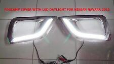 CHROME FOG LAMP LIGHT COVER WITH DAYLIGHT RUNNING  FOR NISSAN NAVARA/NP300 2015
