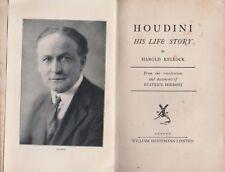 HOUDINI , HIS LIFE STORY by HAROLD KELLOCK , 1ST ED 1928