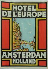 1940's-50's Hotel Del' Europe Amsterdam, Holland Baggage Label Original E17