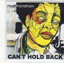 (DL373) Matt Henshaw, Can't Hold Back - DJ CD