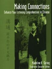 Making Connections: Enhance Your Listening Comprehension in Chinese (Traditional