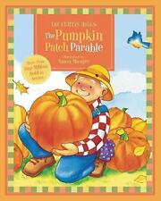 Parable: The Pumpkin Patch Parable by Liz Curtis Higgs (2010, Board Book)