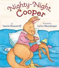 Nighty-Night, Cooper by Laura Joffe Numeroff and Lynn Munsinger (2013,...