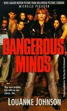 Dangerous Minds: They Were Problem Kids With One Last Chance . . . Her, LouAnne