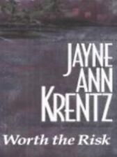 Worth the Risk by Jayne Ann Krentz  (Regular Print Paperback)