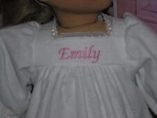 "Emily Embroidered Name Flannel Nightgown 18"" Doll clothes fit American Girl"