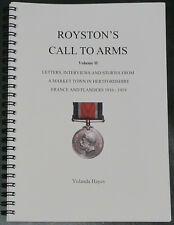 ROYSTON HISTORY WW1 Hertfordshire Soldiers Letters Accounts First World War Vol2