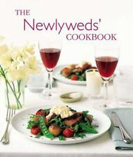 Newlyweds' Cookbook : Recipes for Wedded Bliss (2005, Hardcover)