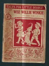 WEE WILLIE WINKIE and other tales - Lady Kathleen, & Aunt Julie, .c1900's
