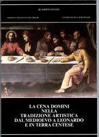 La Cena Domini nella tradizione artistica - Baruffaldi Cento Ferrara Leonardo
