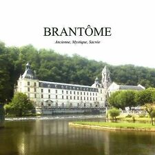 NEW Brantome, Ancien, Mystique, Sacre (French Edition) by Angela Clarke