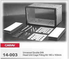 CARAV 14-003 Universal Double DIN Head unit Cage Fitting Kit 180 x 103mm
