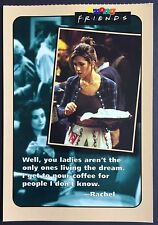 POSTCARD Unposted FRIENDS Quote LIVING THE DREAM Rachel COFFEE 1995 F11