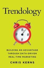 NEW - Trendology: Building an Advantage through Data-Driven Real-Time Marketing