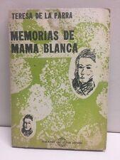 Memorias De Mama Blanca Teresa De La Parra Paperback Edicones Del Neuvo Mundo