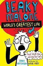 The Beaky Malone: The World's Greatest Liar 2016