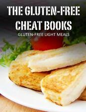The Gluten-Free Cheat Bks.: Gluten-Free Light Meals by Sandra Bayern (2014,...