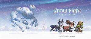 IN SYDNEY Snow Fight: A Warcraft Tale by Metzen, Chris -Paperback