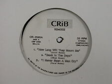 """How Long Will They Mourn Me/Da Bitchez by Crib Remixes  LP#CR-2585A(VG)12"""""""