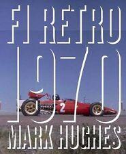 F1 Retro: 1970 by Mark Hughes (Hardback, 2013)