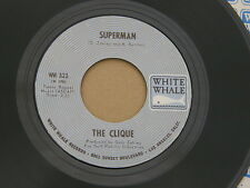 "CLIQUE SUGAR ON SUNDAY / SUPERMAN WHITE WHALE org US GARAGE BUBBLEGUM 7"" 45 HEAR"