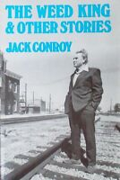 THE WEED KING AND OTHER STORIES - JACK CONROY