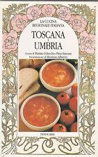Colacchi Simone La cucina regionale italiana Toscana e Umbria 1989 1° ed. B3243