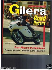 GILERA ROADRACERS FROM MILAN TO THE MOUNTAIN, AINSCOE MOTO GP GRANDPRIX