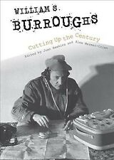William S. Burroughs Cutting Up the Century, Paperback by Hawkins, Joan (EDT)...