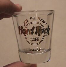 """Hard Rock Cafe, Dallas, Shot Glass, """"Save The Planet"""""""