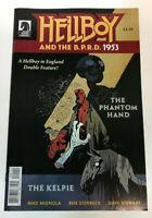 Hellboy and the BPRD 1953 THE PHANTOM HAND & KELPIE Comic Book Dark Horse
